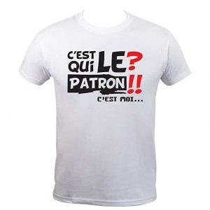 T-Shirt Humoristique C'est Qui Le Patron