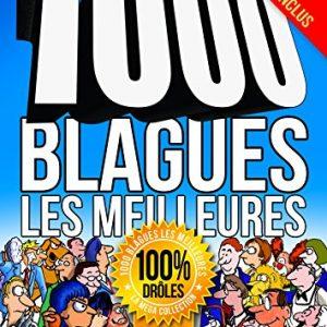 1000 BLAGUES les meilleures