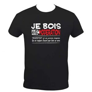 T-Shirt Humoristique Je Bois Avec Modération
