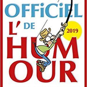L'Officiel de l'humour 2019 - + 2 000 blagues 100% fous rires