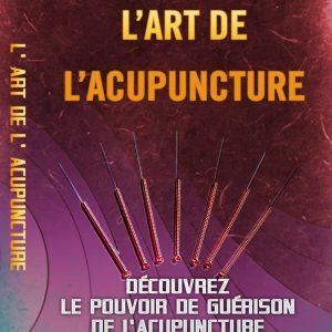 L'art de l'Acupuncture