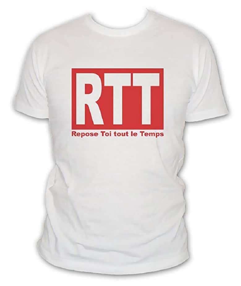 T-shirt humour Rtt : Repose Toi Tout Le Temps