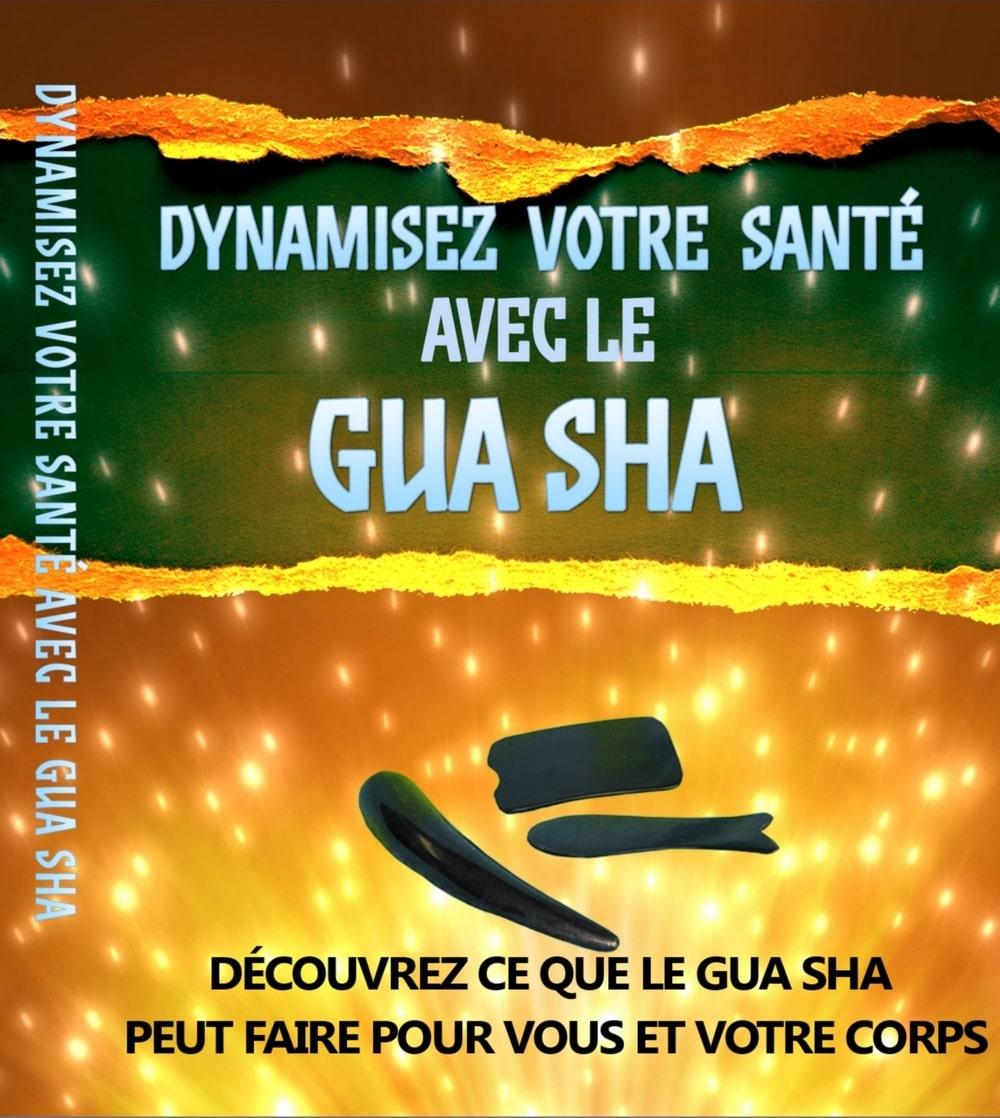 Dynamisez votre santé avec le Gua Sha