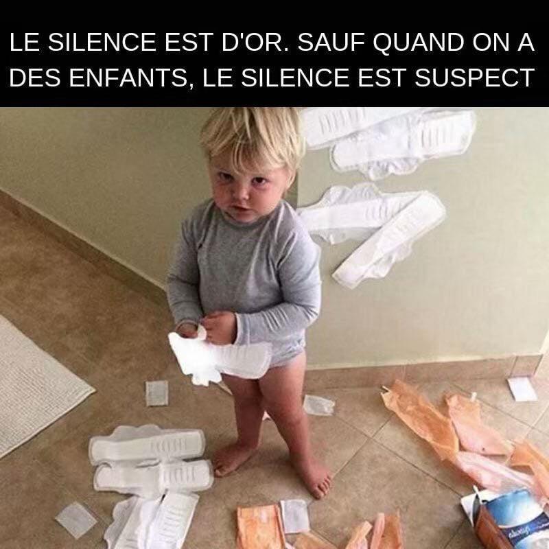Le silence est d'or. Sauf quand on a des enfants