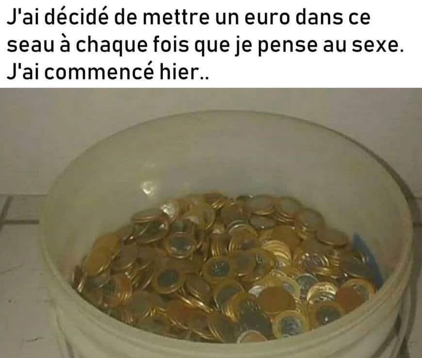 J'ai décidé de mettre un euro dans ce seau...