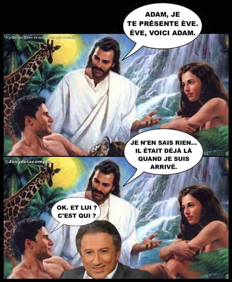 Adam, je te présente Ève. Ève, voici Adam