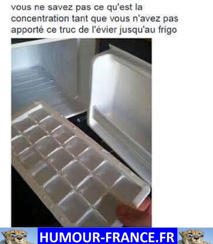Vous ne savez pas ce qu'est la concentration tant que vous n'avez par apporté ce truc de l'évier jusqu'au frigo.